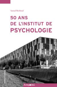 50 ans de l'Institut de psychologie