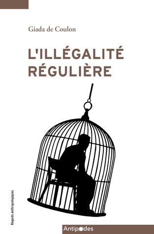 L'illégalité régulière