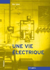Couverture d'Une vie électrique